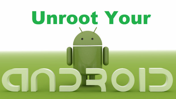 How to Unroot an Android Device