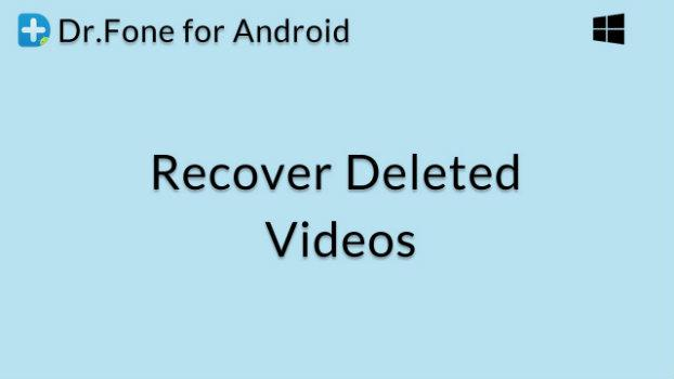 How to Recover Deleted Videos on an Android Device